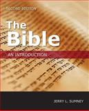 The Bible : An Introduction, Sumney, Jerry L., 1451469241