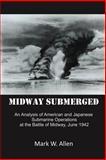 Midway Submerged, Mark W. Allen, 1462049249