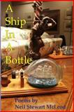A Ship in a Bottle, Neil McLeod, 1494419246