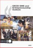 OECD SME and Entrepreneurship Outlook - 2005 Edition, Organisation for Economic Co-operation and Development Staff, 9264009248