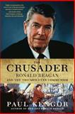 The Crusader, Paul Kengor, 0061189243