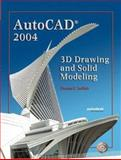 AutoCAD 2004 : 3D Drawing and Solid Modeling, Zurflieh, Thomas P., 0130489247