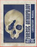 Forensic Anthropology, Byers, Steven N. and Myster, Susan N., 0205419240