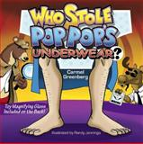 Who Stole Pop Pop's Underwear?, Carmel Greenberg, 0615209246