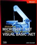 Developing Microsoft.NET Controls with Microsoft Visual Basic.NET, Connell, John, 0735619247