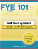 First Year Experience : Fye 101 at Harper College, Atkinson, Vicki and Frank, Linda, 0757569242