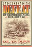Understanding Defeat, Trevor N. Dupuy, 0963869248