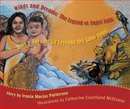 Wings and Dreams (Alas y Suenos), Irania Patterson and Catherine McElvane, 0981519245