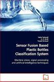 Sensor Fusion Based Plastic Bottles Classification System, Yahia Tachwali, 3639149246