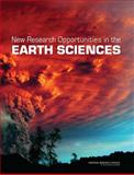 New Research Opportunities in the Earth Sciences, Committee on New Research Opportunities in the Earth Sciences at the National Science Foundation and National Research Council, 0309219248