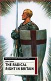 The Radical Right in Britain, Sykes, Alan, 0333599241