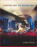 Lighting and the Design Idea, Essig, Linda, 0534639240