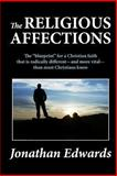 The Religious Affections, Jonathan Edwards, 1466229241