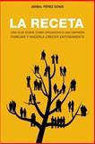La Receta, Anibal Perez Donis, 146813924X
