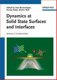 Dynamics at Solid State Surfaces and Interfaces, , 3527409246