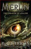 The Dragon of Avalon, T. A. Barron, 0142419249