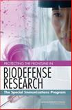 Protecting the Frontline in Biodefense Research : The Special Immunizations Program, Special Immunizations Program for Laboratory Personnel Engaged in Research on Countermeasures for Select Agents Committee and National Research Council Staff, 0309209242