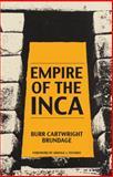 Empire of the Inca, Brundage, Burr Cartwright, 0806119241