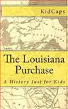 The Louisiana Purchase, KidCaps, 1478269243
