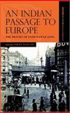 An Indian Passage to Europe : The Travels of Fath Nawaz Jang, , 0195979249