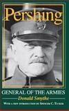 Pershing : General of the Armies, Smythe, Donald, 0253219248