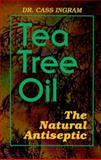 Tea Tree Oil, Cass Ingram, 0911119248