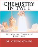 Fisikal Ne Organik Kemistri, Kofi Oteng Gyang, 1449929249