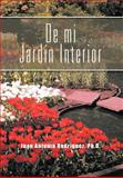 De Mi Jardín Interior, Juan Antonio Rodríguez, 1463309244