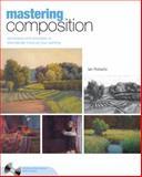 Mastering Composition, Ian Roberts, 1581809247