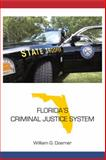Florida's Criminal Justice System, Doerner, William G., 1594609241