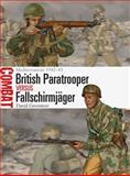 British Paratrooper vs Fallschirmjager, David Greentree, 1780969244