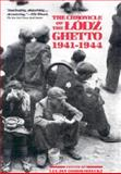 The Chronicle of the Lodz Ghetto, 1941-1944, Dobroszycki, Lucjan, 0300039247