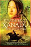 Daughter of Xanadu, Dori Jones Yang, 0385739249