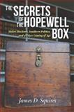 The Secrets of the Hopewell Box, James D. Squires, 0826519245