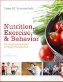 Nutrition, Exercise, and Behavior : An Integrated Approach to Weight Management, Summerfield, Liane M., 0840069243