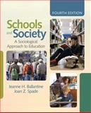 Schools and Society : A Sociological Approach to Education, , 1412979242