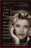 The Immune Spirit, Susan Ryan Jordan and Susan Jordan, 1558749241