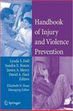 Handbook of Injury and Violence Prevention, , 0387259244