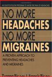 No More Headaches, No More Migraines, Zuzana Bic and Frances Bic, 0895299240