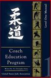 United States Judo Association Coach Education Program : Level 1, Dewey, Christopher, 0976099241