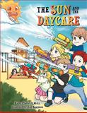 The Sun and the Daycare, Kathy Chadwick McKy, 1465369244