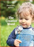 The Creative Word, Daniel Udo de Haes, 1936849240