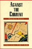 Against the Current, Annas, Pamela J. and Rosen, Robert C., 0130979244