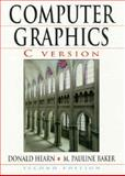 Computer Graphics : Version C, Hearn, Donald and Baker, M. Pauline, 0135309247