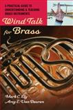 Wind Talk for Brass 1st Edition