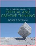 The Pearson Guide to Critical and Creative Thinking, DiYanni, Robert, 0205909248