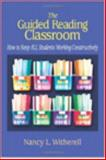The Guided Reading Classroom