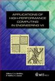 Applications of High-Performance Computing in Engineering VII, C. A. Brebbia, Piero Melli, A. Zanasi, A. Zanasi, 1853129240
