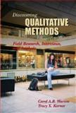 Qualitative Research : Field Methods, Interviews, Images and Text, Warren, Carol A. B. and Karner, Tracy X., 1931719241