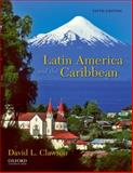 Latin America and the Caribbean : Lands and Peoples, Clawson, David L., 0199759243